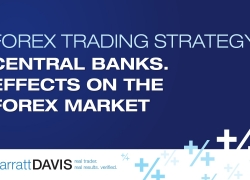 Central Banks. Effects on the Forex Market – Forex Trading Strategy Q&A