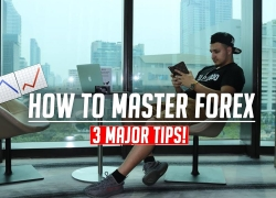 How to Master Forex Trading – 3 Major Tips