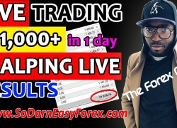(LIVE TRADING) $21,000 IN 1 Day Scalping – So Darn Easy Forex™
